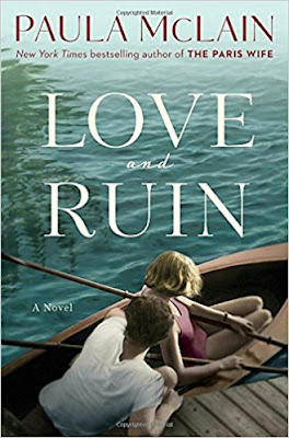 cover of Paula Mclain's novel Love and Ruin