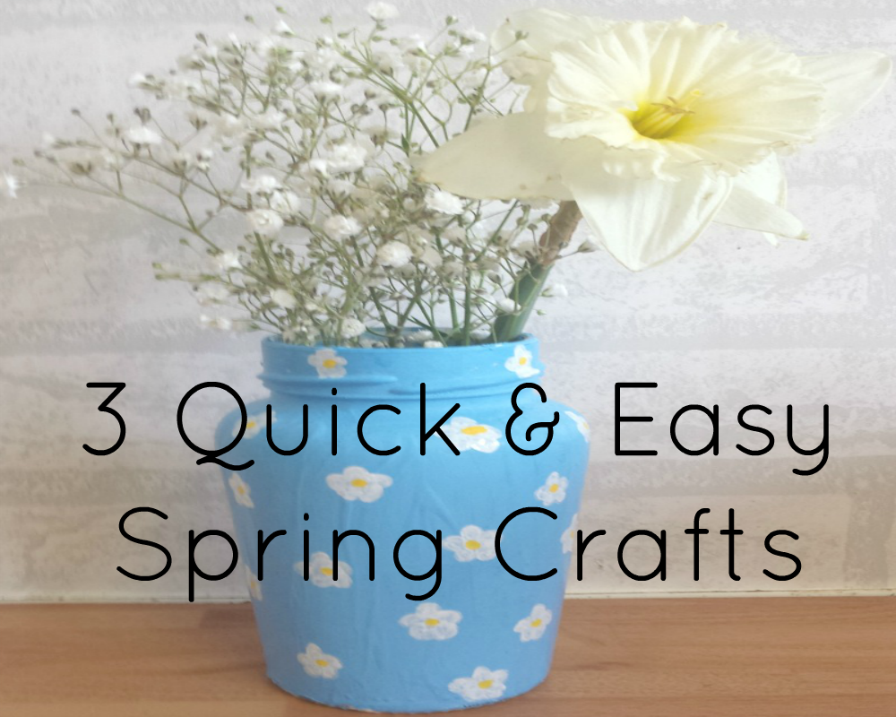 Quick & Easy Spring DIY's