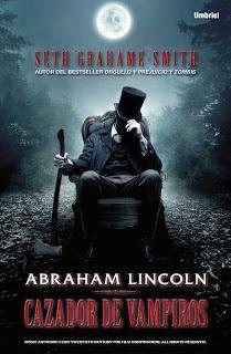 EL BLOG DEL CHACAL (críticas y reseñas): ABRAHAM LINCOLN ...