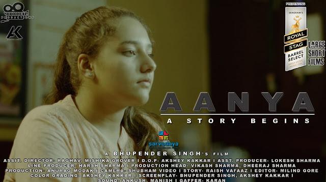 """Hindi Short Film """"Anya a Story Begins"""" Selection for Royal Stag Barrel Select Film Festival Mumbai"""