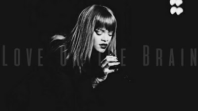 Arti Lirik Lagu Love On The Brain - Rihanna