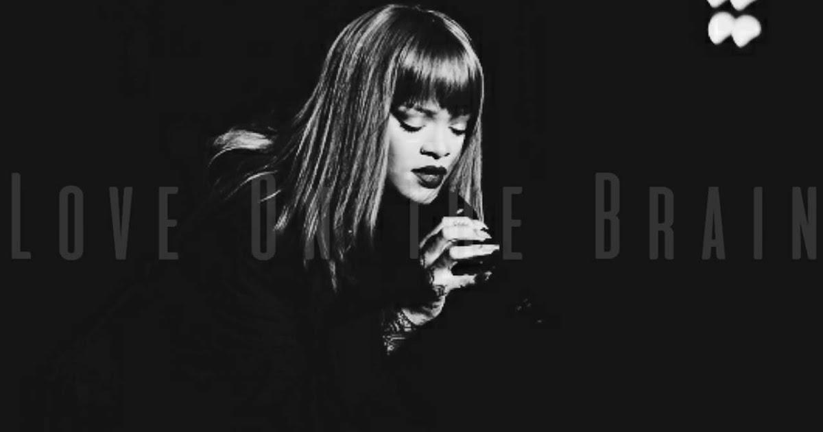Lirik Lagu Love On The Brain - Rihanna dan Artinya | Arti ...