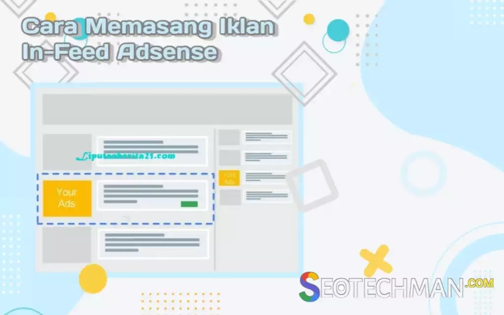 [Tutorial] Cara Memasang Iklan In-Feed Google Adsense Di antara Postingan Blog