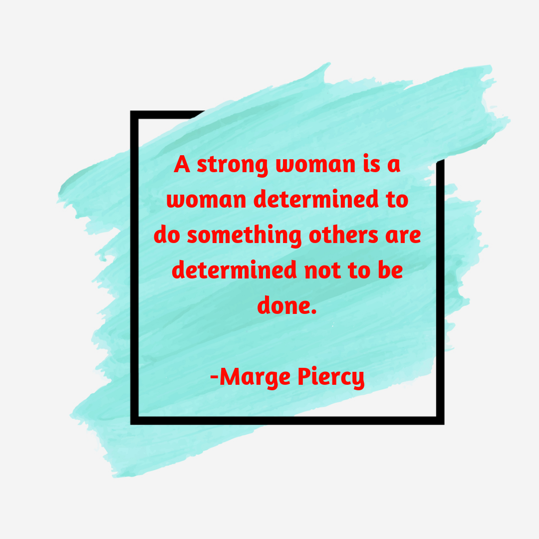 25+ Best Women Empowerment (Strength) Quotes of 2018 [with ...