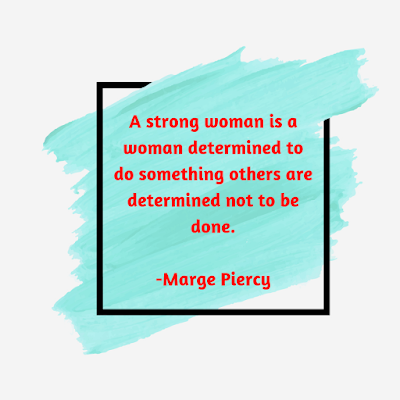 Best Women Empowerment (Strength) Quotes of 2018