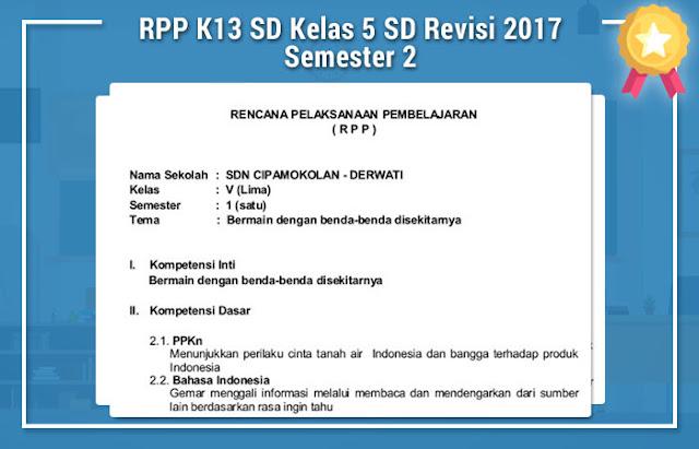 RPP K13 SD Kelas 5 SD Revisi 2017 Semester 2