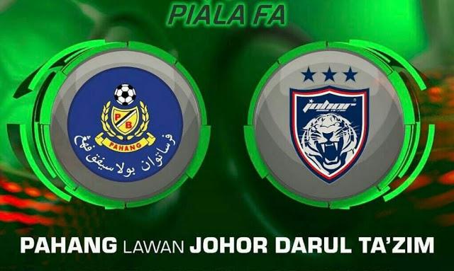 Siaran Langsung keputusan Pahang vs JDT Piala FA 1.4.2017