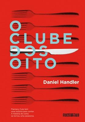 O clube dos oito, de Daniel Handler