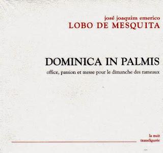 Lobo de Mesquita - Dominica in Palmis