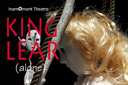 Gaming Events 2019 - Review: King Lear (alone) (Inamoment Theatre, GM Fringe) - infogaming7.blogspot.com