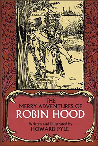 The Merry Adventures of Robin Hood of Great Renown in Nottinghamshire, by Howard Pyle