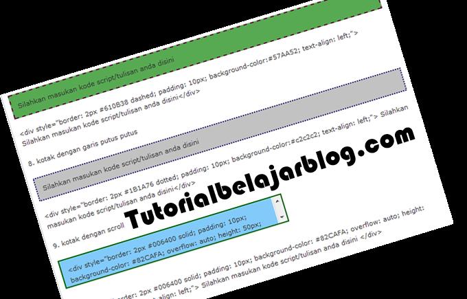 Cara membuat kotak warna ( highlight box ) / scroll box untuk kode HTML di postingan blog