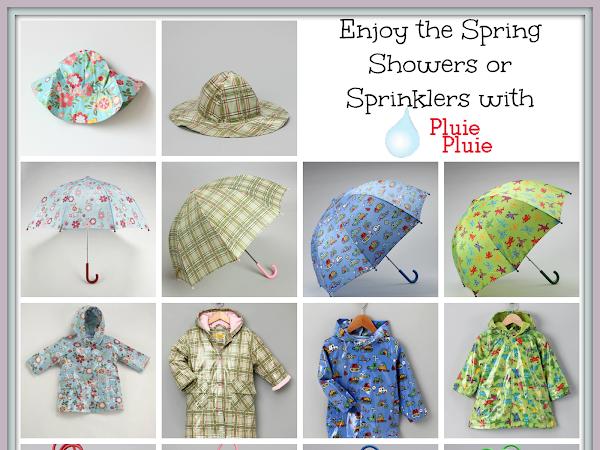 Enjoy the Spring Showers or Sprinklers with Pluie Pluie