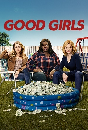 Capa Good Girls - 1ª Temporada Dublada