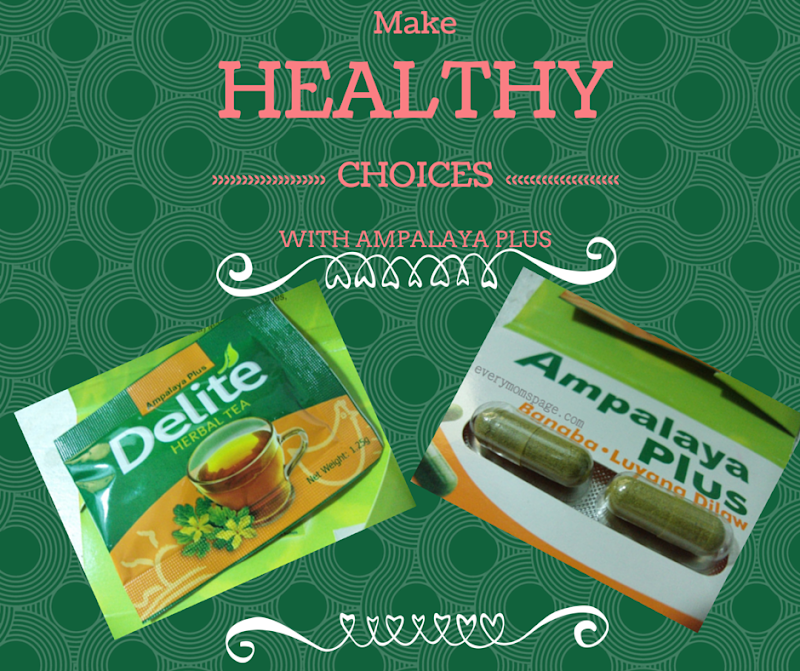 Make Healthy Choices: Ampalaya Plus Tea and Capsule