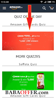 "Hello Friends Amazon Gift Cards Quiz is Started today. And All Correct answer are given below. Amazon Gift Cards Quiz contest will commence on 20th December 2017 from 10th January 2018 (Contest Period). Its a lucky Draw contest, for eligible in lucky draw of Amazon Gift Cards Quiz You Have to give Answer of Questions. Give answer of all the quiz questions correctly, you will be entitled for a lucky draw which will be carried out among st participants who have answered that particular question correctly. The draw of lots will be carried out during the Contest Period for the questions and a total of 200 (Two hundred) participants will be selected as winners by a random draw of lots. A total of 200 (Two hundred) participants will be selected as winners of the Contest. The declared winner(s) will be eligible for winning Rs.1000 as Amazon Pay balance (hereinafter referred to as ""Prize(s)"")"