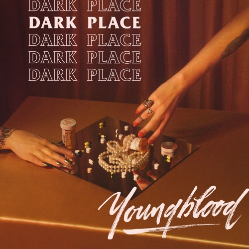 "Youngblood Unveil New Single ""Dark Place"""