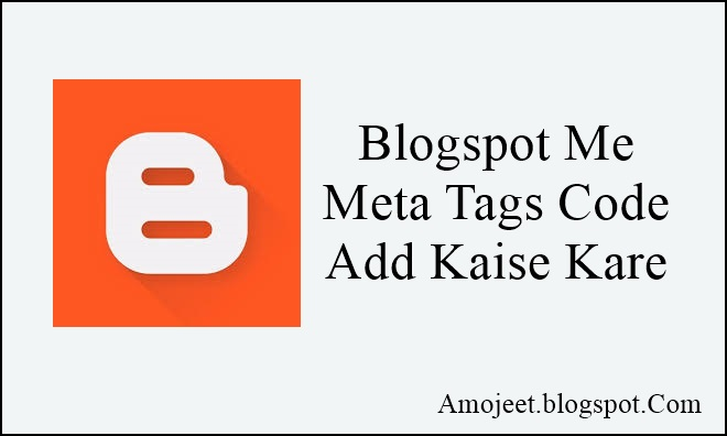 blogspot-me-meta-tags-code-add-kaise-kare