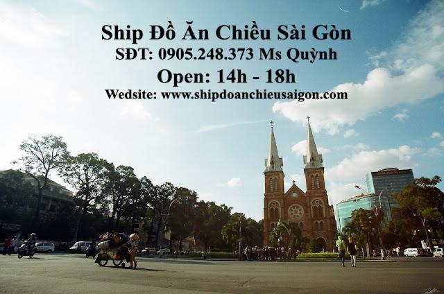 Ship Đồ Ăn Chiều Sài Gòn - SĐT: 0905.248.373 Ms Quỳnh