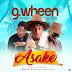 "MUSIC: G.Wheen x Mister Kay x Otunba - 'Asake"""