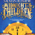 "Internasional BestSeller Book,"" Midnight's Children (Anak-anak Tengah Malam)"""