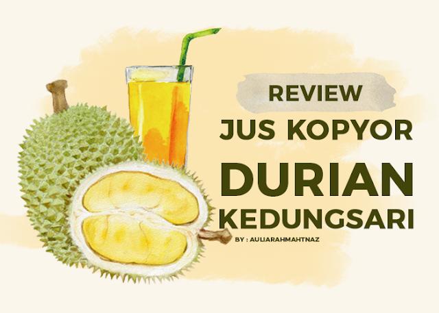 Review Jus Kopyor Durian Kedungsari