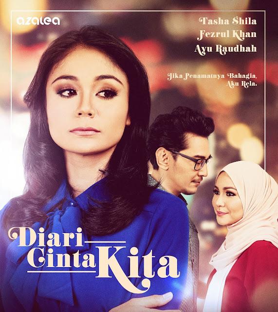 Drama Diari Cinta Kita ,Lakonan Fezrul Khan, Ayu Raudhah