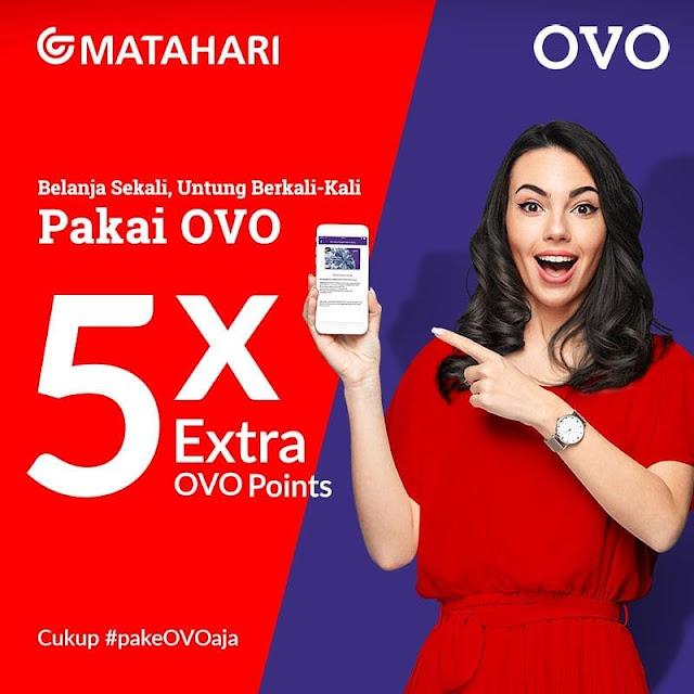 #OVO - #Promo 5X Extra OVO Points Belanja di Matahari Dept Store (s.d 12 Maret 2019)