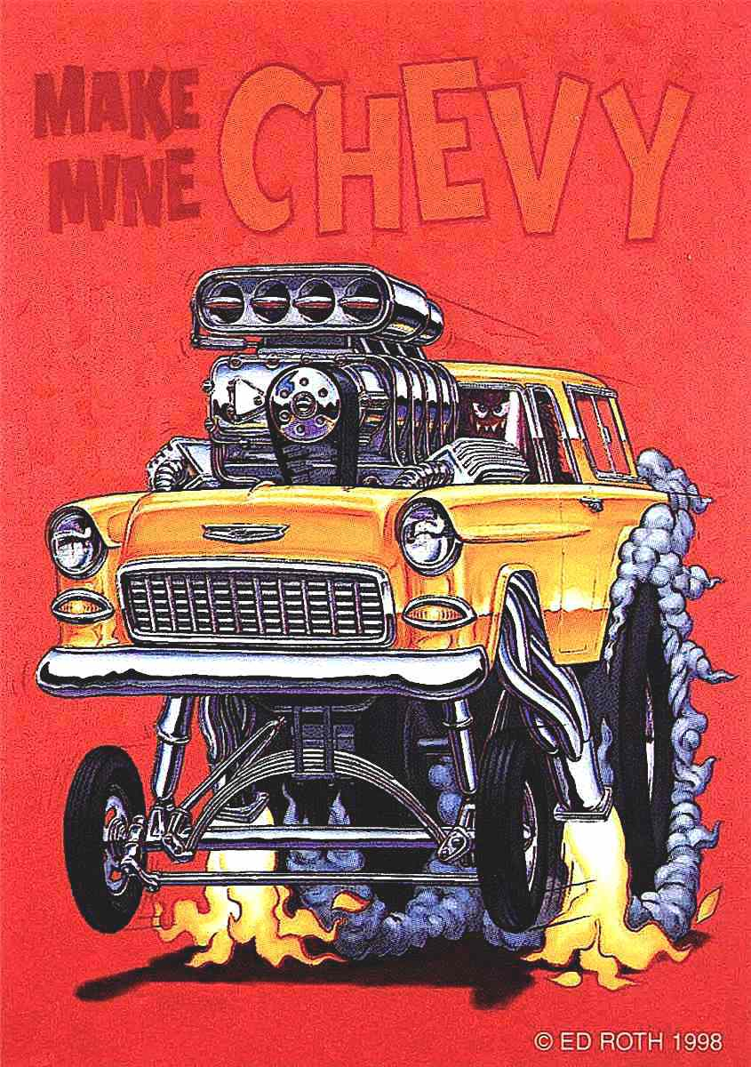 "an Ed Roth poster, ""Make mine Chevy"""