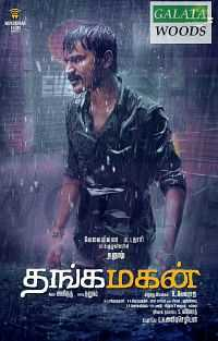 Thangamagan (2015) Tamil Movie Download DVDScr MP4 300mb