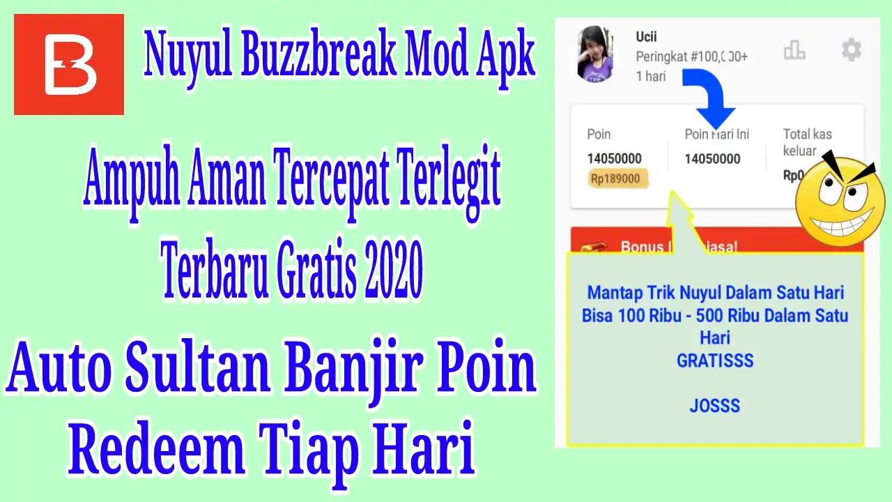 Cara Nuyul Buzzbreak Mod Apk 2021 Free Saldo 200 Ribu Uang ...