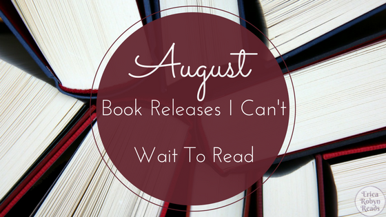5 August Book Releases I Can't Wait To Read