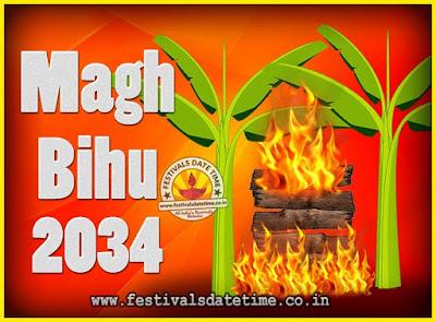 2034 Magh Bihu Festival Date and Time, 2034 Magh Bihu Calendar