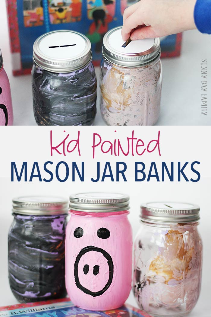 Kid painted mason jar banks! Let kids get creative and make their own mason jar piggy banks for Family Dinner Book Club. These jar banks are the perfect companion to A Chair for My Mother!