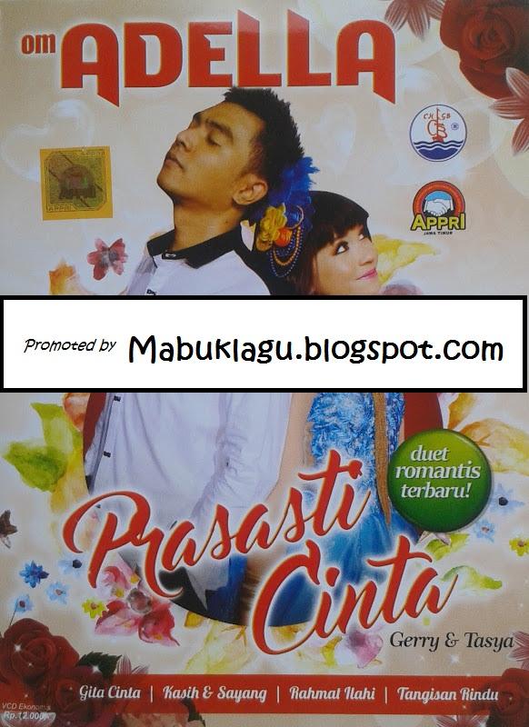 Kumpulan Lagu OM Adella `Prasasti Cinta` 2016