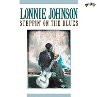 Lonnie Johnson · Steppin' on the Blues