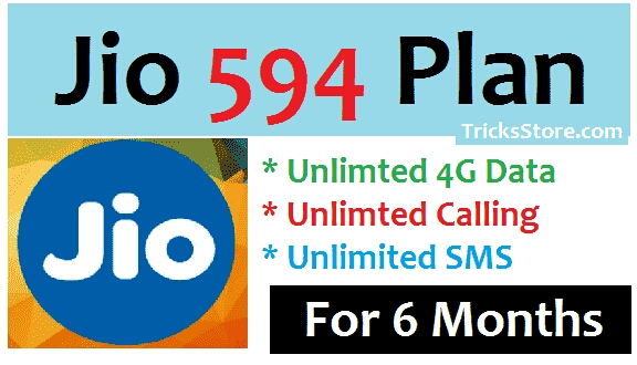 Jio launch 594 pack with 6 month unlimited data and call