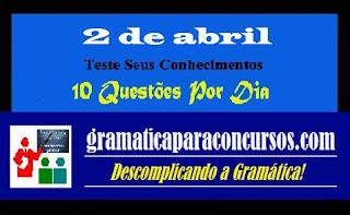 Dez questões por dia - 2 de abril