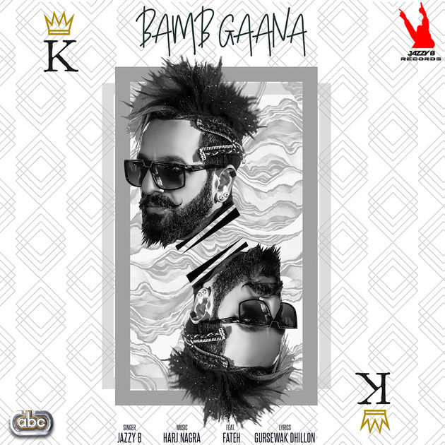 Bamb GanaJazzy B new song