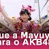 O que a Mayu Watanabe é para o AKB48?