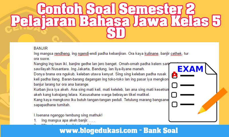 Contoh Soal Semester 2 Pelajaran Bahasa Jawa Kelas 5 SD