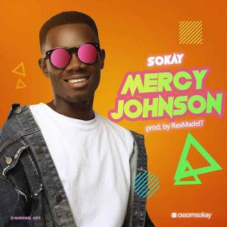 Sokay – Mercy Johnson