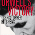 Review: Orwell's Victory by Christopher Hitchens