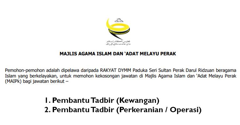 Jawatan Kosong di Majlis Agama Islam dan Adat Melayu Perak MAIPk 2019