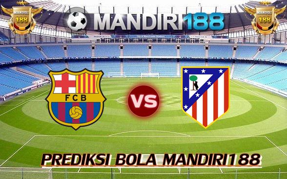AGEN BOLA - Prediksi Barcelona vs Atletico Madrid 4 Maret 2018