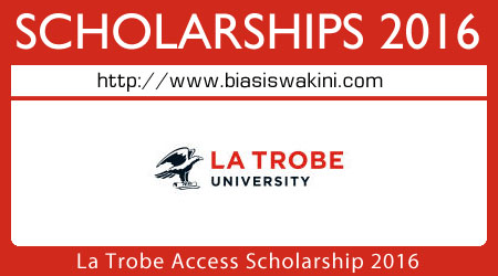 La Trobe Access Scholarship 2016