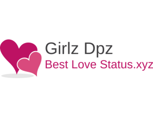 Best Love Status Images - Collection of Latest Whatsapp Dp for Girls