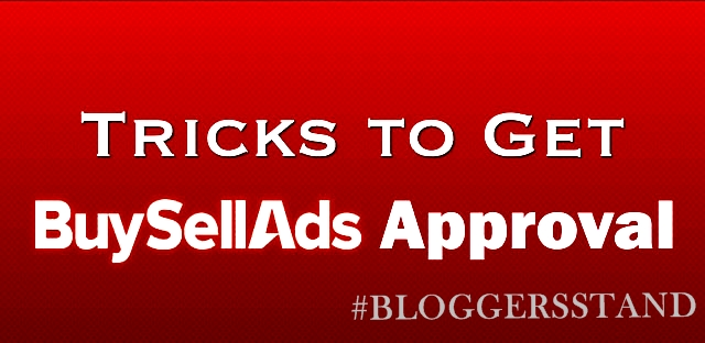 How to Get BuySellAds Approve For your Website/Blog