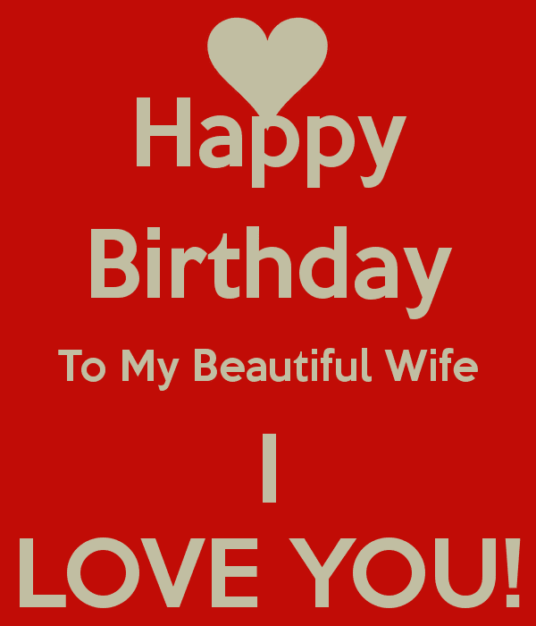 Romantic Birthday Wishes | Quotes | Messages and Images for Lovely Wife