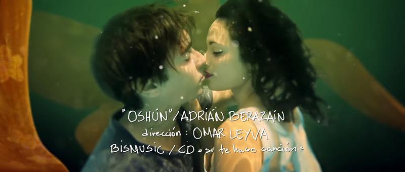 Adrián Berazaín - ¨Oshún¨ - Videoclip - Dirección: Omar Leyva. Portal Del Vídeo Clip Cubano